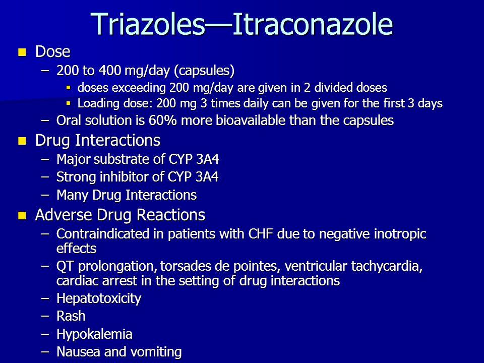 Triazoles—Itraconazole
