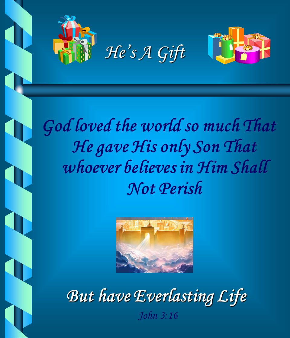 But have Everlasting Life