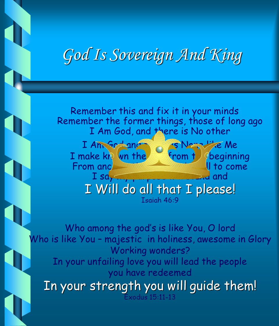 God Is Sovereign And King