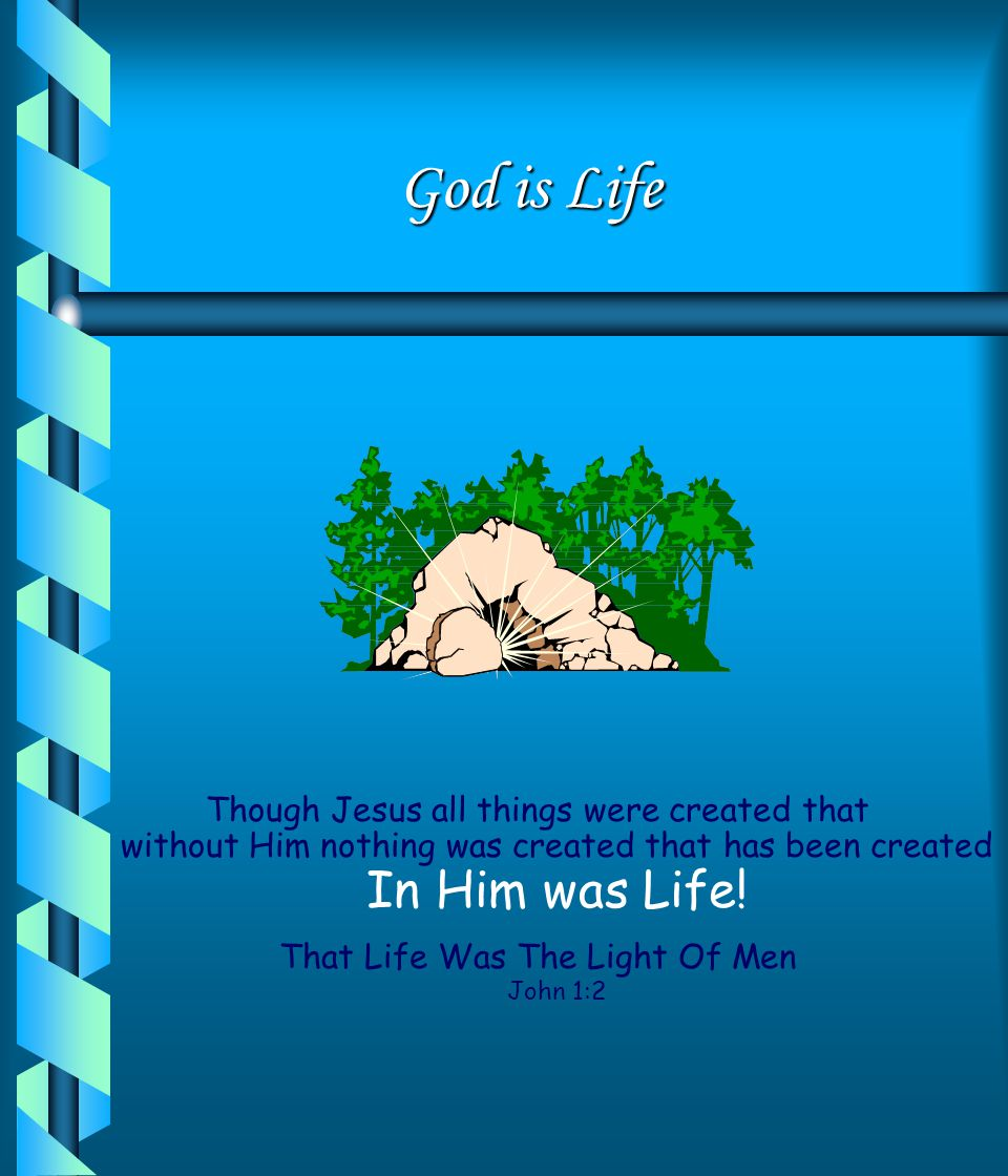 That Life Was The Light Of Men John 1:2