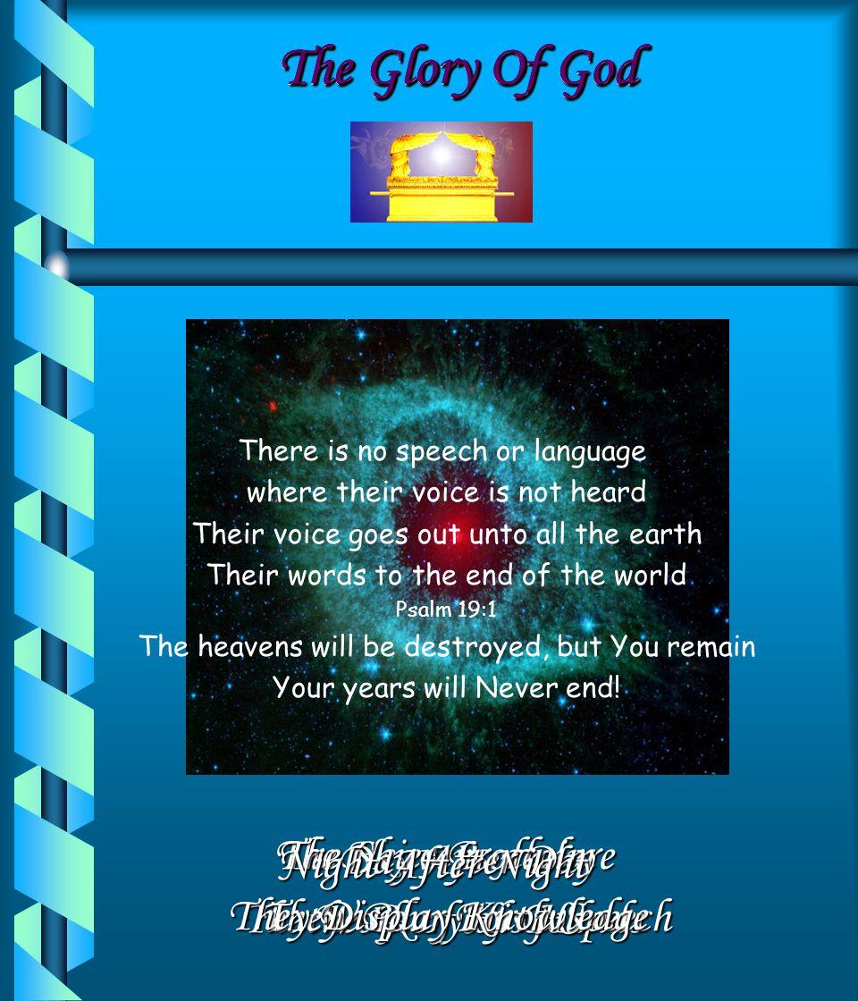 The Glory Of God The Glory Of God The Glory Of God The Glory Of God