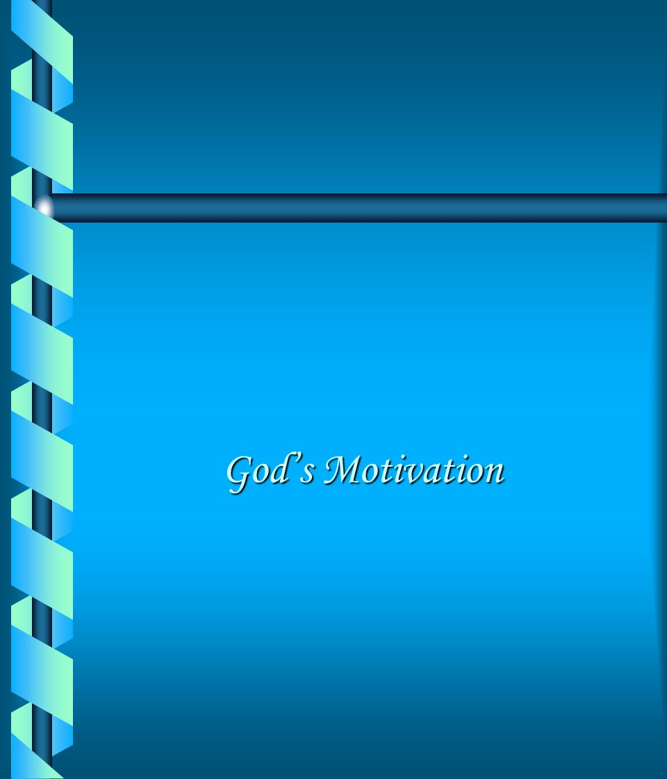 God's Motivation