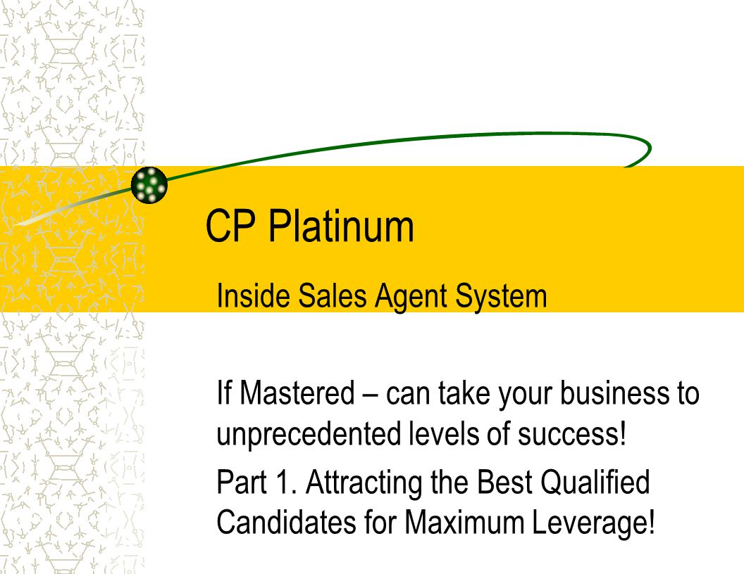 CP Platinum Inside Sales Agent System