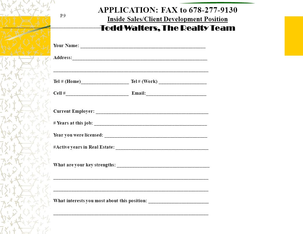 APPLICATION: FAX to 678-277-9130 Todd Walters, The Realty Team