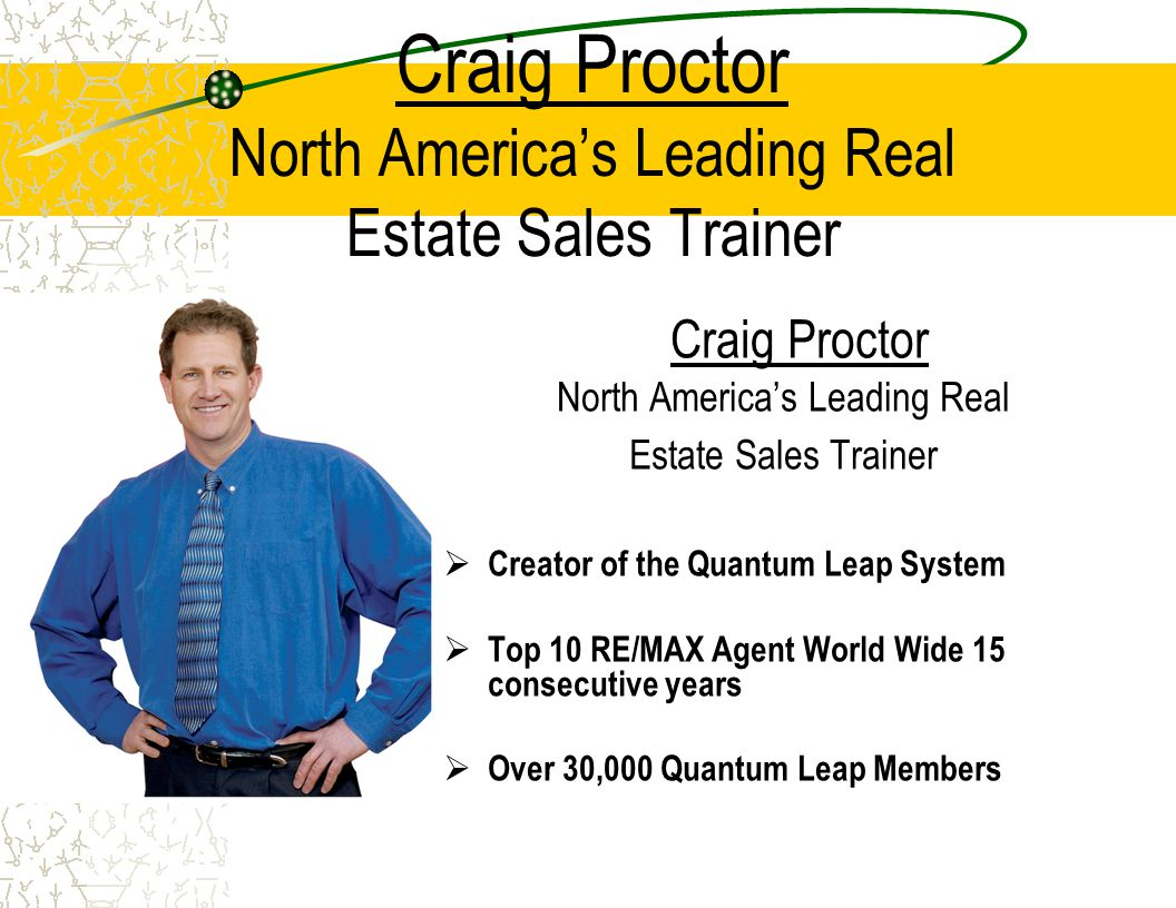 Craig Proctor North America's Leading Real Estate Sales Trainer
