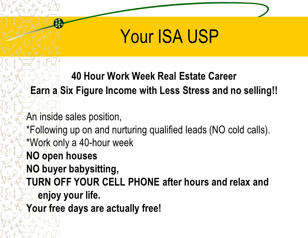 Your ISA USP 40 Hour Work Week Real Estate Career
