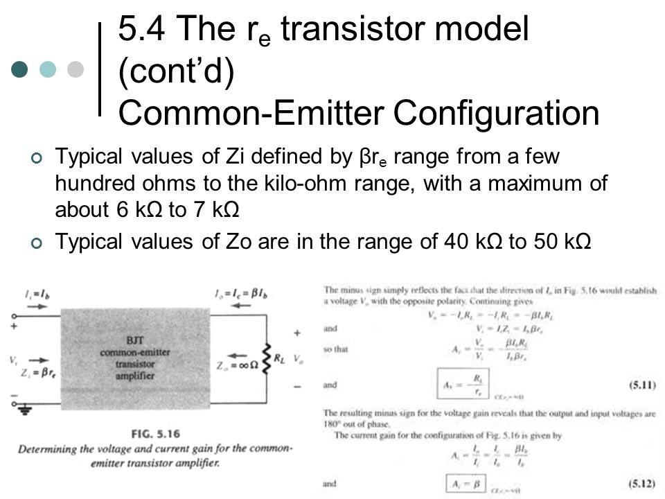5.4 The re transistor model (cont'd) Common-Emitter Configuration