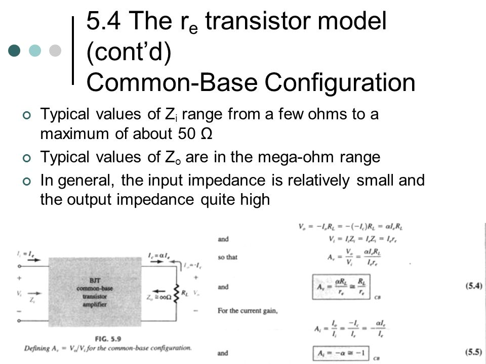 5.4 The re transistor model (cont'd) Common-Base Configuration