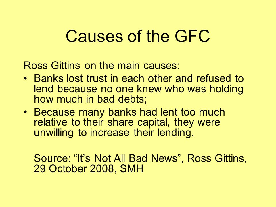 Causes of the GFC Ross Gittins on the main causes: