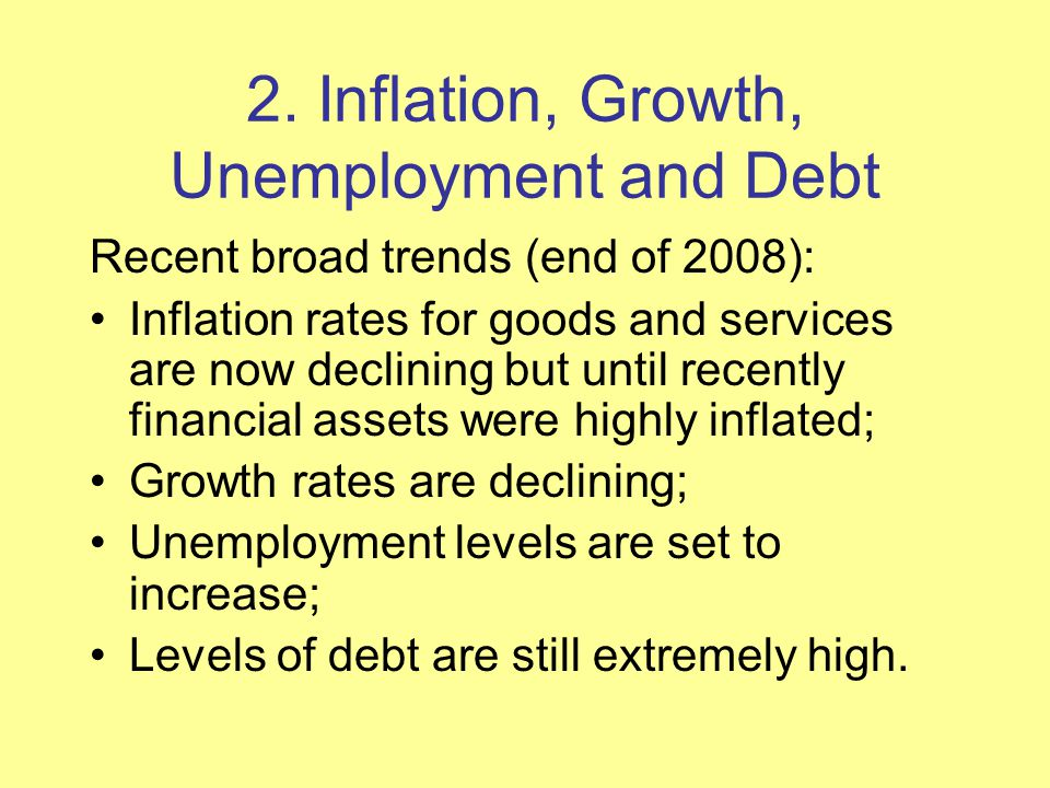 2. Inflation, Growth, Unemployment and Debt