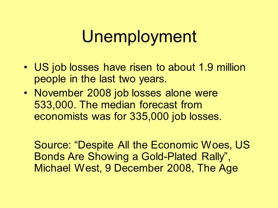 Unemployment US job losses have risen to about 1.9 million people in the last two years.