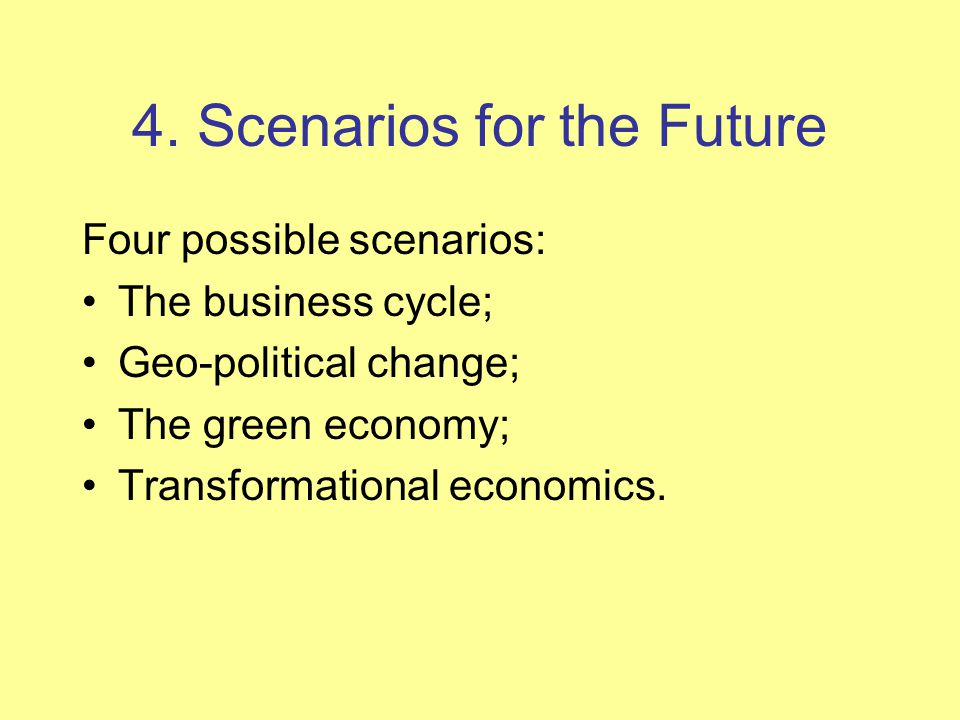 4. Scenarios for the Future