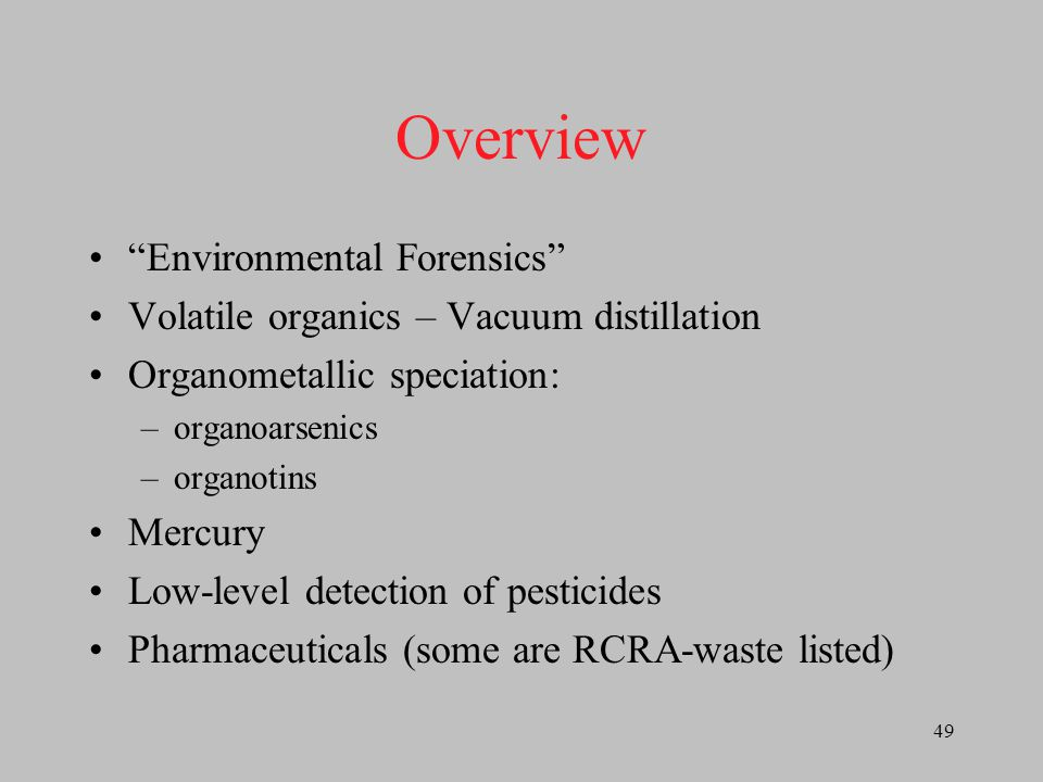 Overview Environmental Forensics