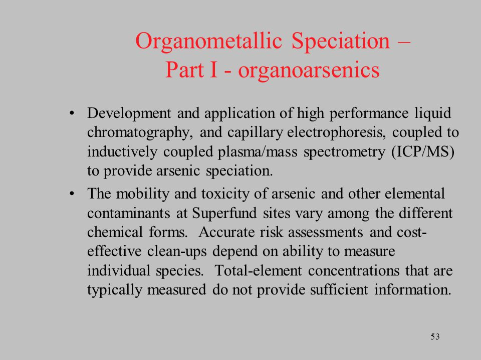 Organometallic Speciation – Part I - organoarsenics