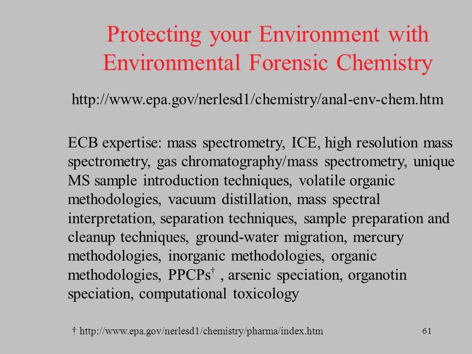 Protecting your Environment with Environmental Forensic Chemistry