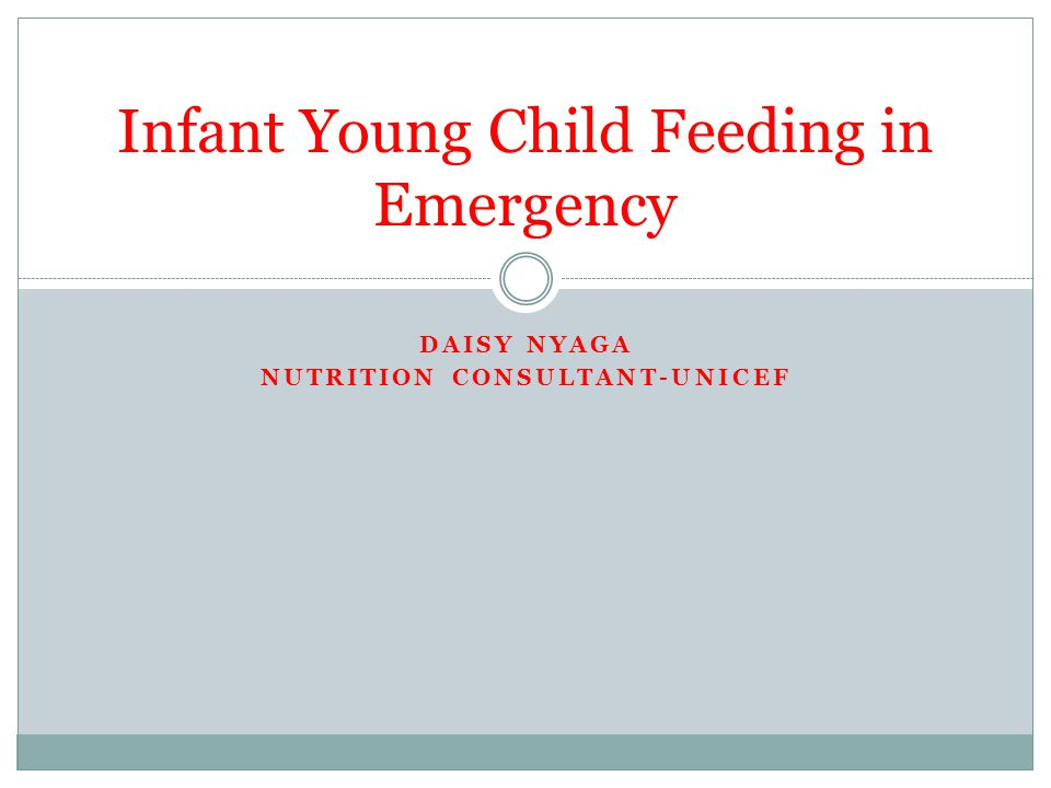 Infant Young Child Feeding in Emergency