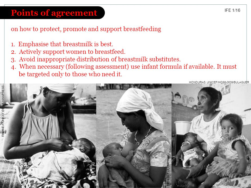Points of agreement on how to protect, promote and support breastfeeding. 1. Emphasise that breastmilk is best.
