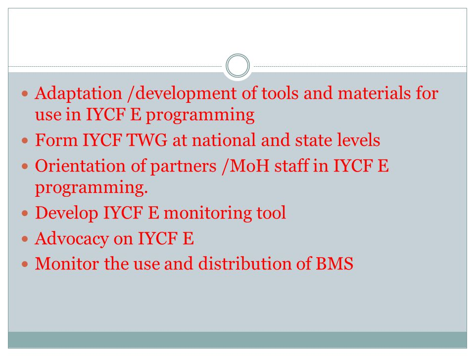 Adaptation /development of tools and materials for use in IYCF E programming