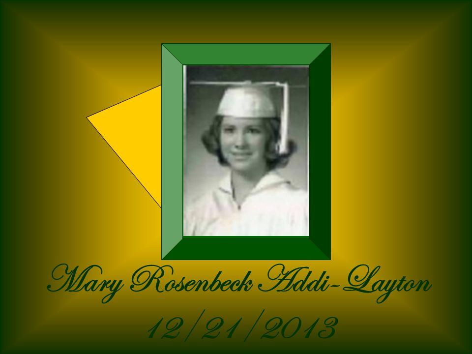 Mary Rosenbeck Addi-Layton 12/21/2013