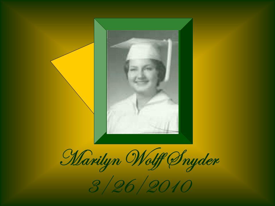 Marilyn Wolff Snyder 3/26/2010