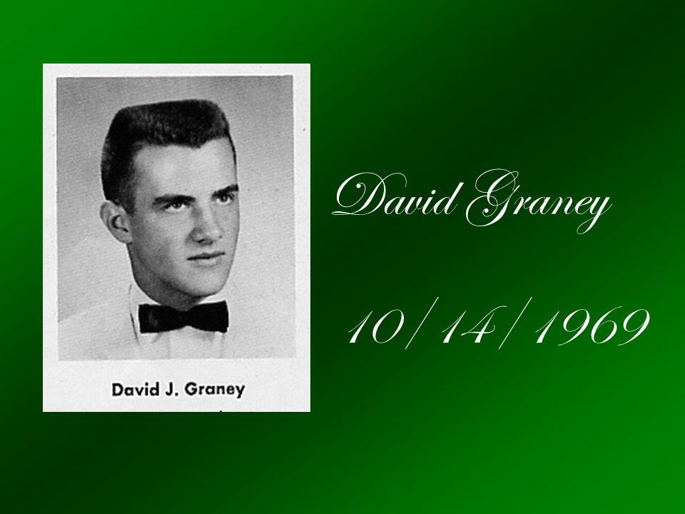 David Graney 10/14/1969