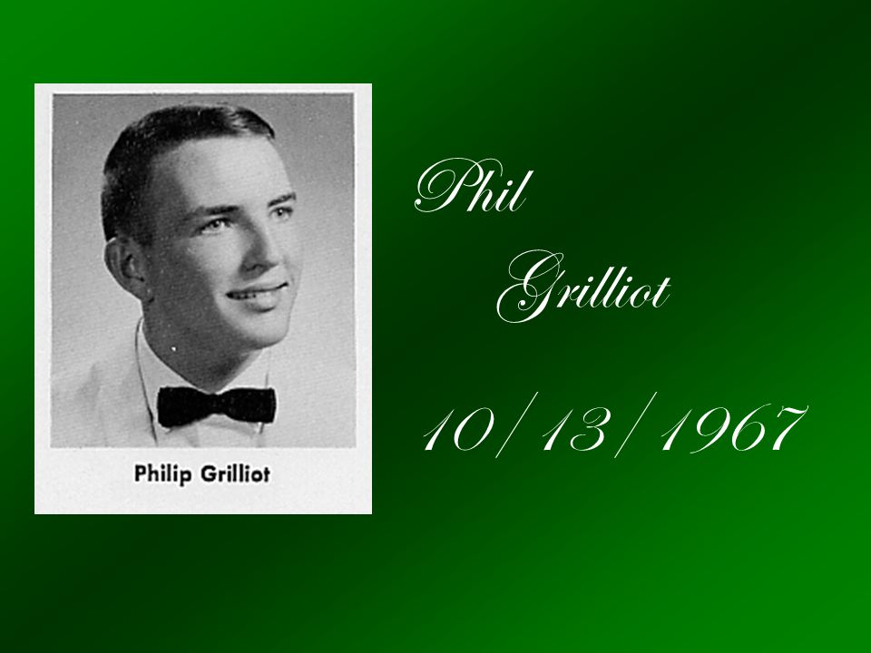 Phil Grilliot 10/13/1967