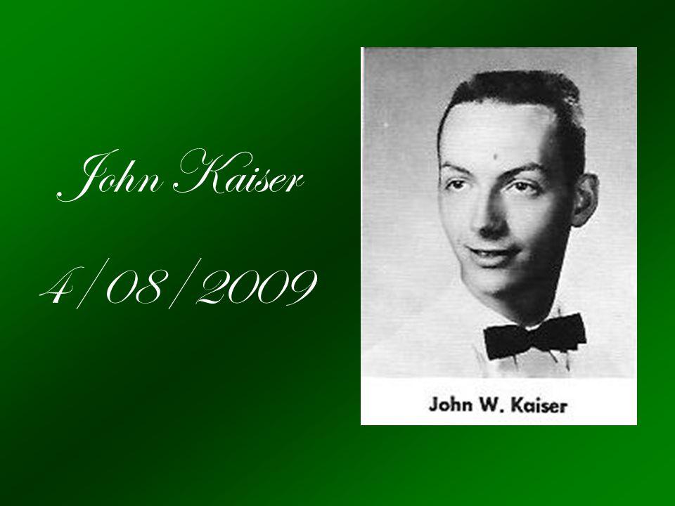 John Kaiser 4/08/2009
