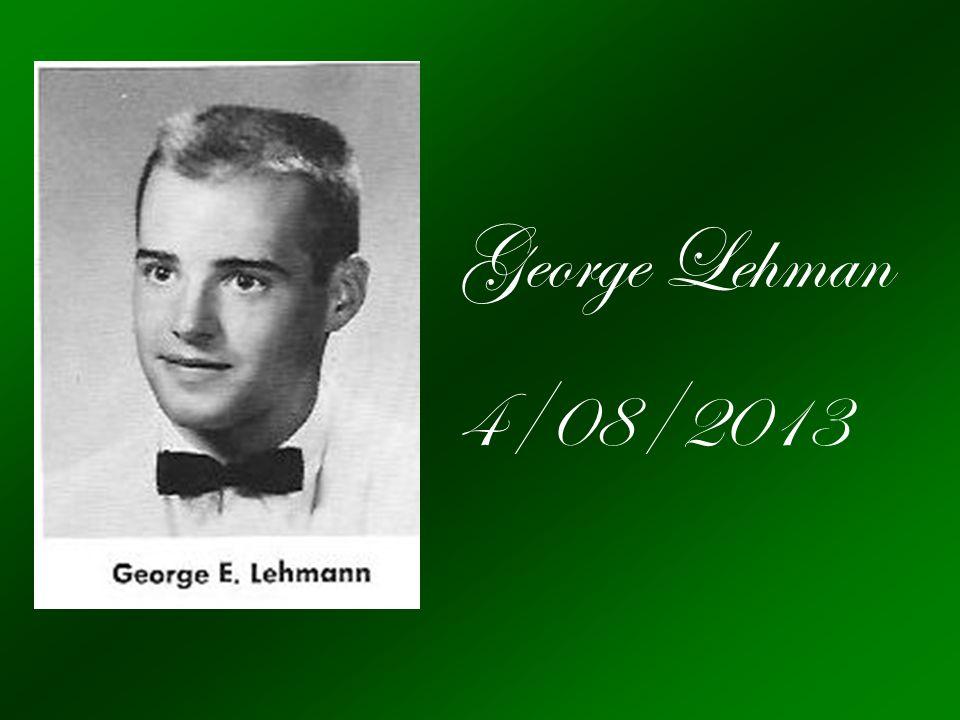 George Lehman 4/08/2013.