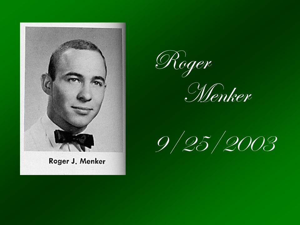Roger Menker 9/25/2003