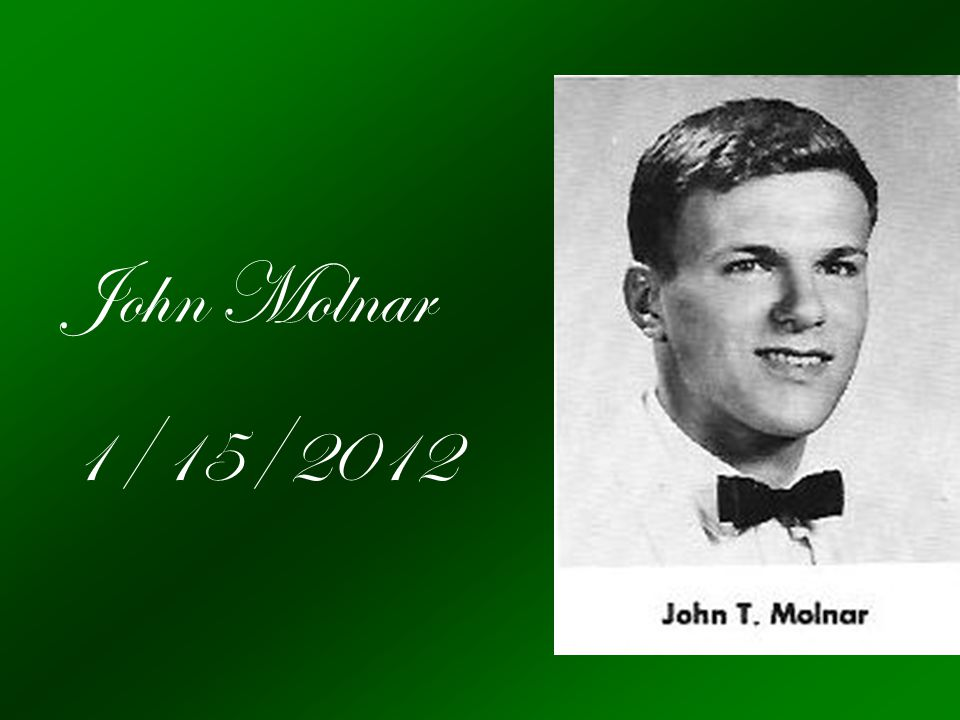 John Molnar 1/15/2012