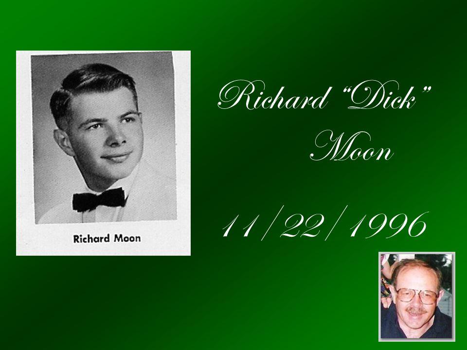 Richard Dick Moon 11/22/1996