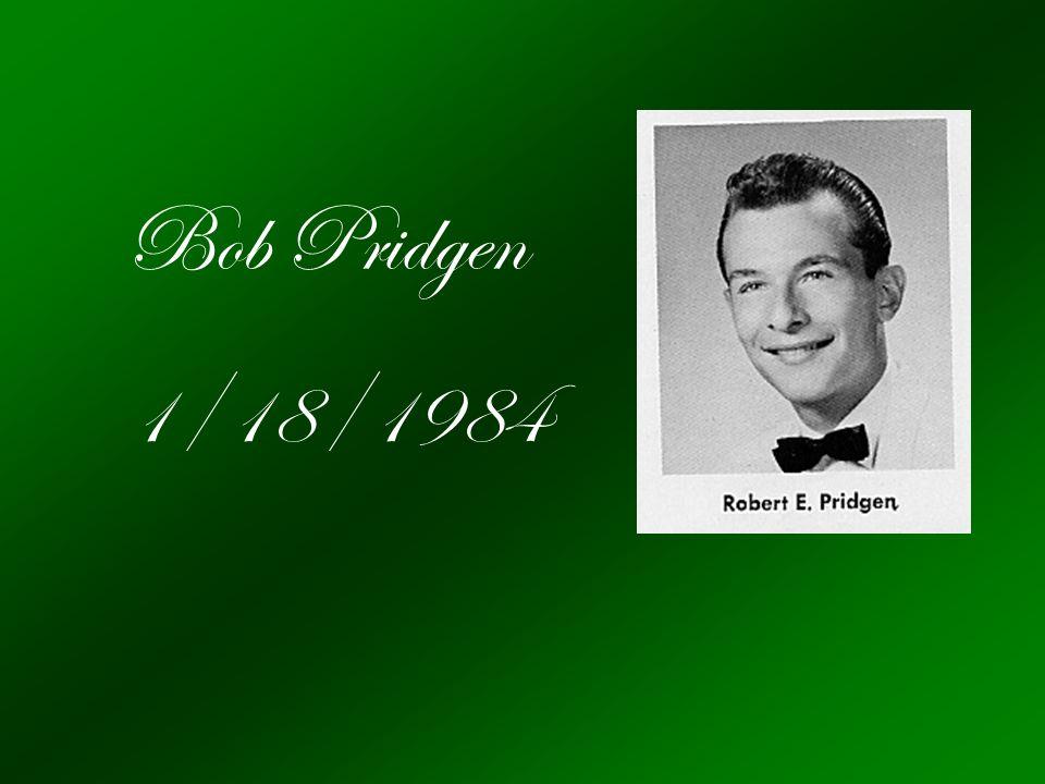 Bob Pridgen 1/18/1984