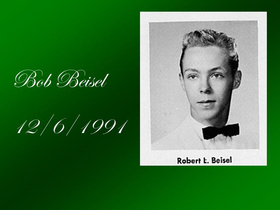 Bob Beisel 12/6/1991