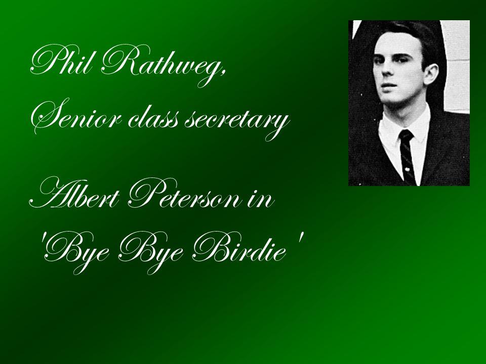 Phil Rathweg, Senior class secretary