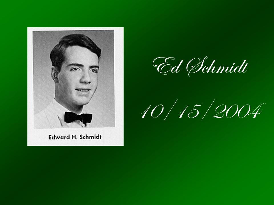 Ed Schmidt 10/15/2004