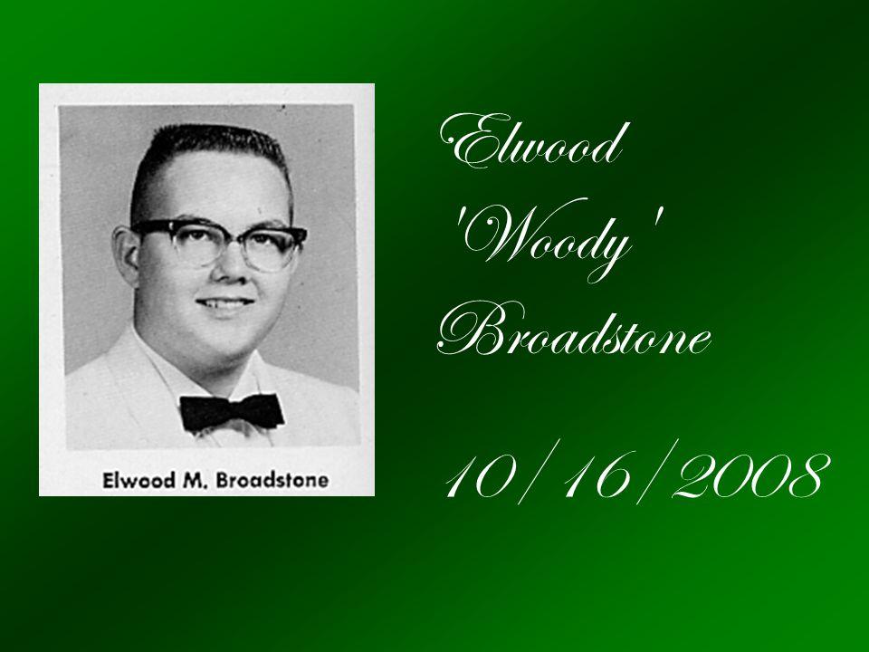 Elwood Woody Broadstone