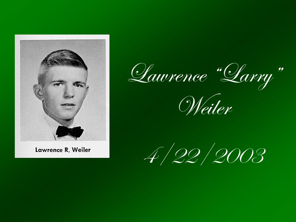 Lawrence Larry Weiler