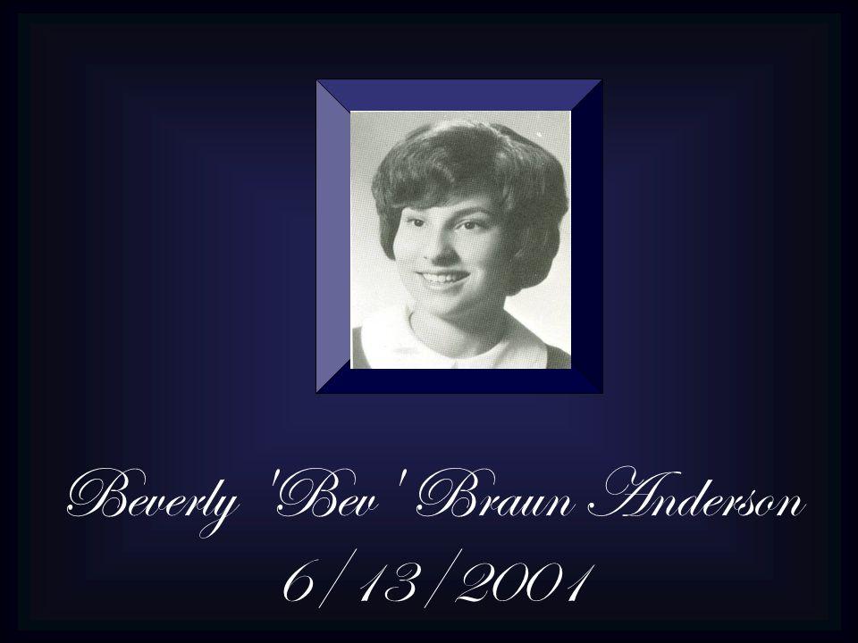 Beverly Bev Braun Anderson 6/13/2001