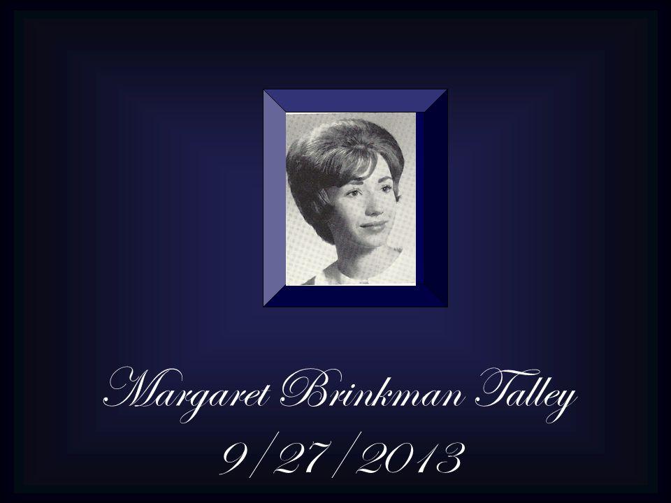 Margaret Brinkman Talley 9/27/2013