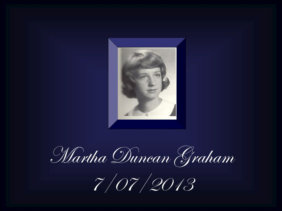 Martha Duncan Graham 7/07/2013