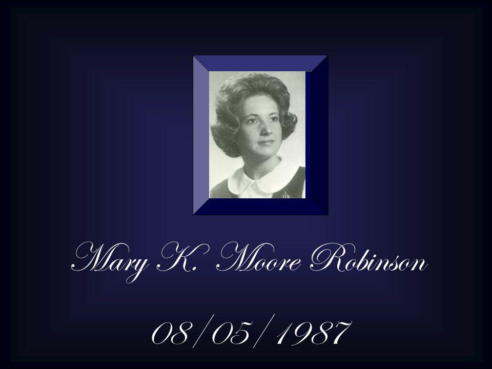 Mary K. Moore Robinson 08/05/1987