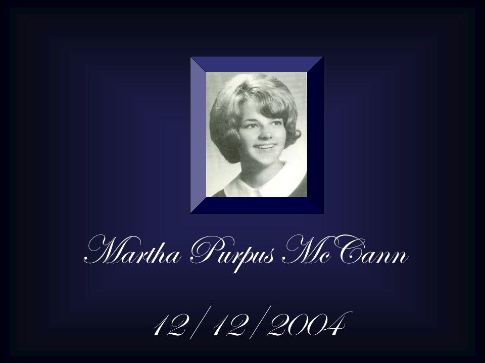 Martha Purpus McCann 12/12/2004