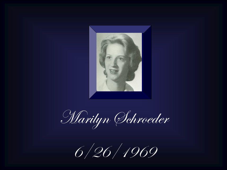 Marilyn Schroeder 6/26/1969