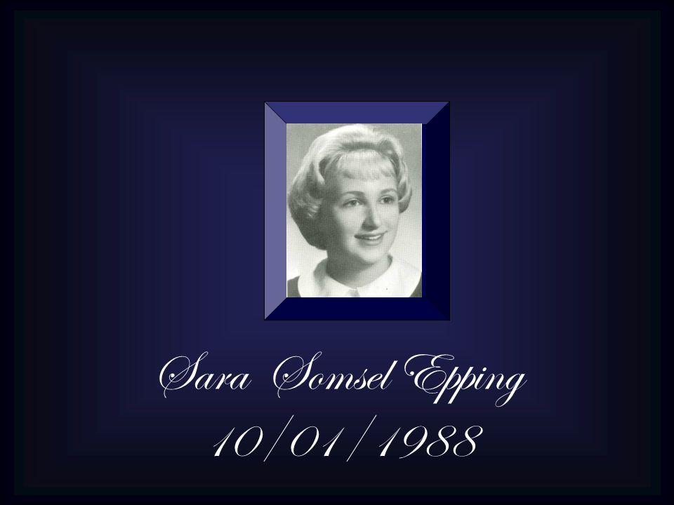 Sara Somsel Epping 10/01/1988