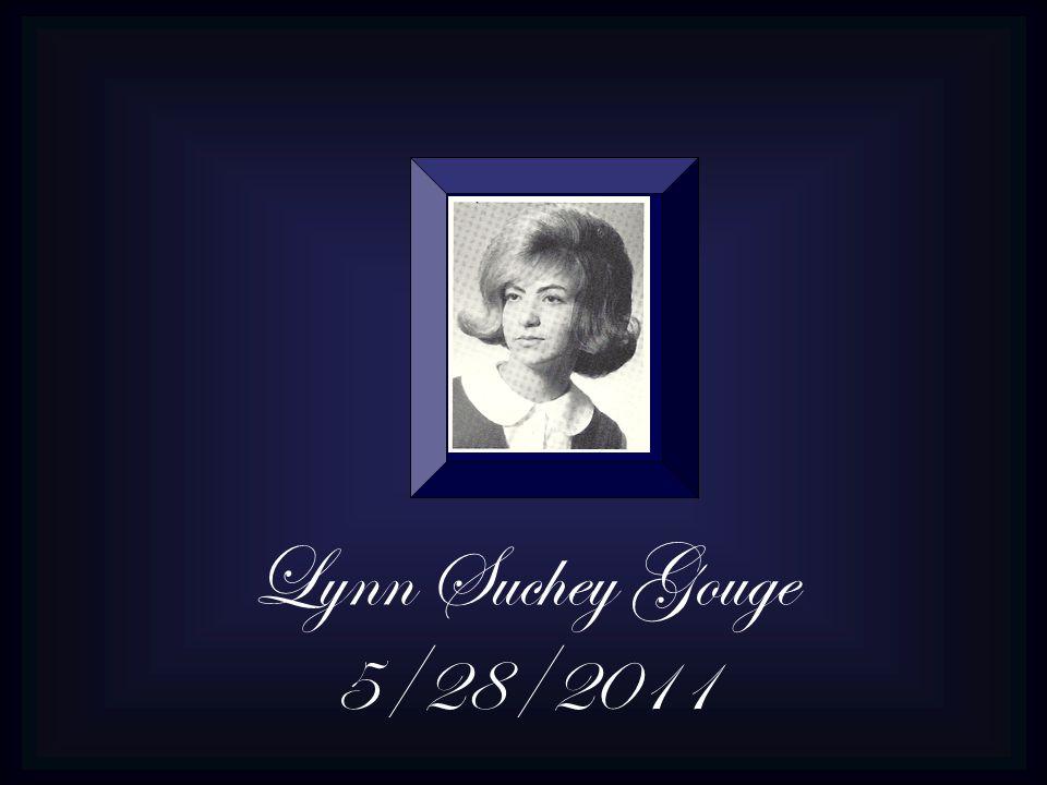 Lynn Suchey Gouge 5/28/2011