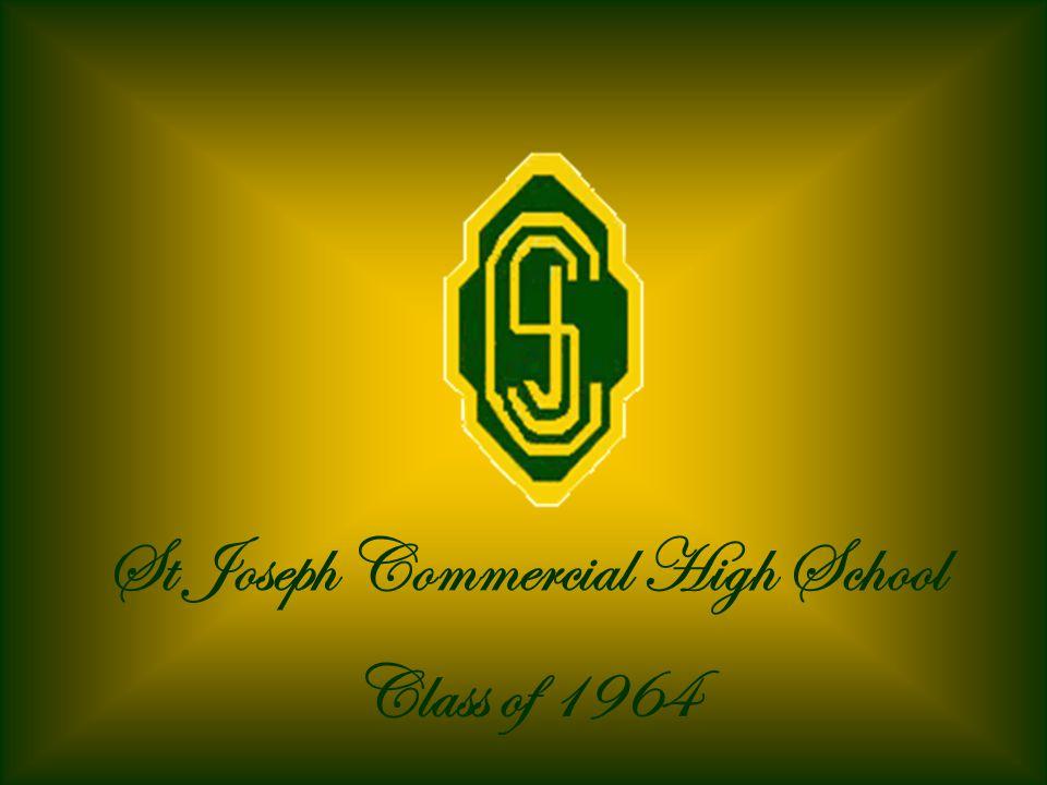 St Joseph Commercial High School Class of 1964