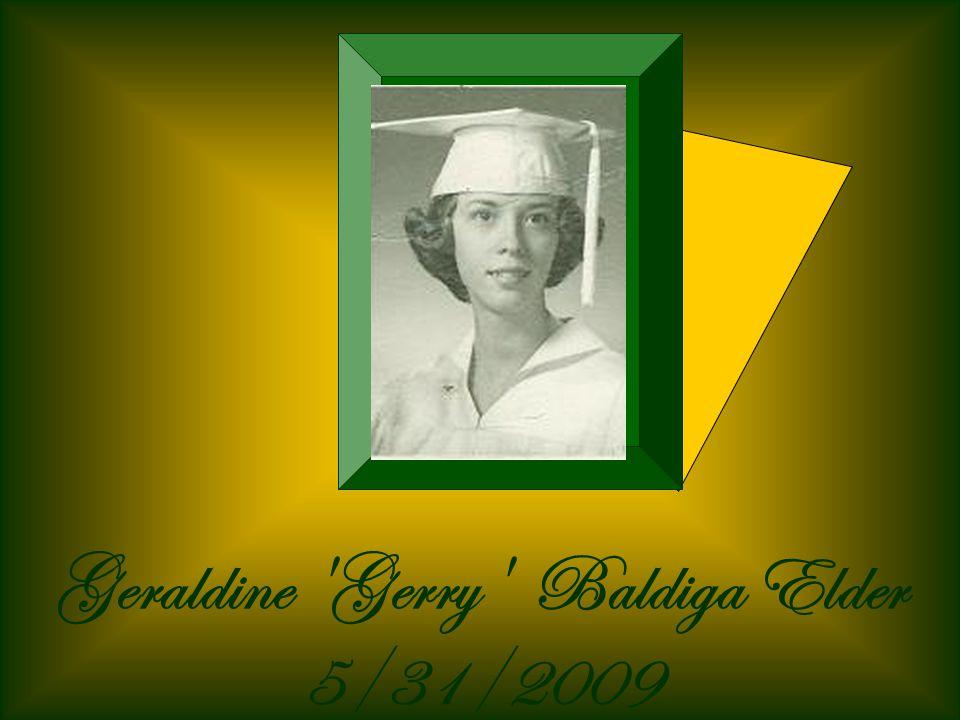Geraldine Gerry Baldiga Elder 5/31/2009