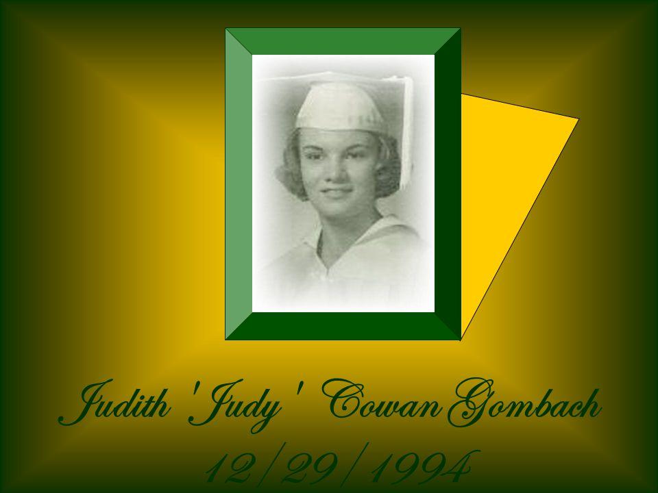 Judith Judy Cowan Gombach 12/29/1994