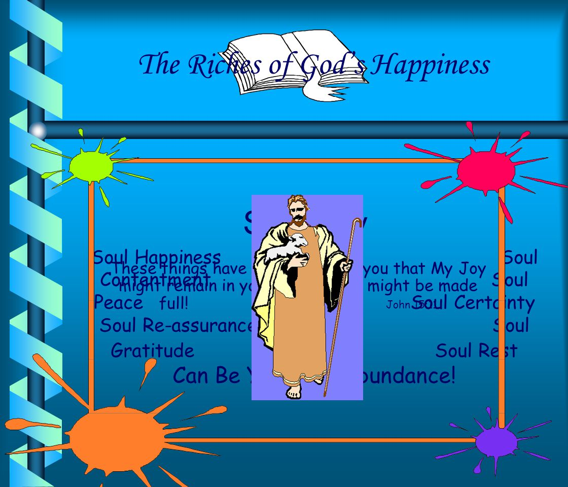 The Riches of God's Happiness