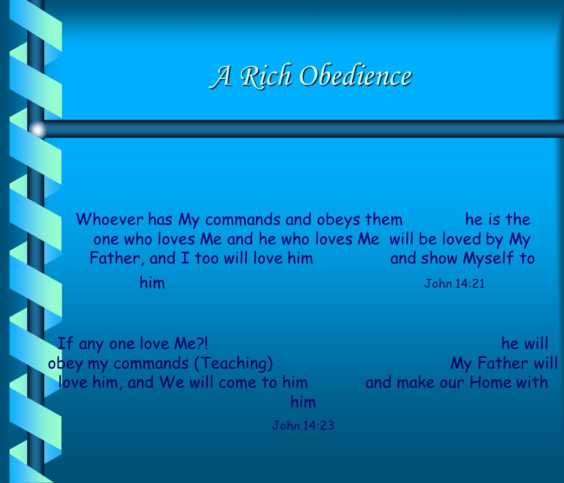 A Rich Obedience